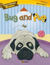 Smart Phonics Readers 2-4. Bug and Pug