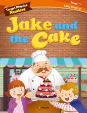 Smart Phonics Readers 3-1. Jake and the Cake